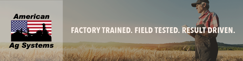American Ag Systems • Factory Trained. Field Tested. Result Driven.